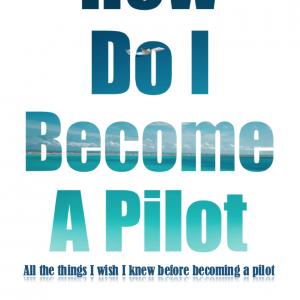 How Do I Become A Pilot – Book